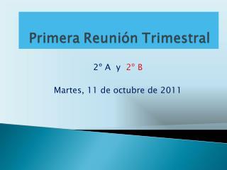 2º A  y   2º B Martes, 11 de octubre de 2011