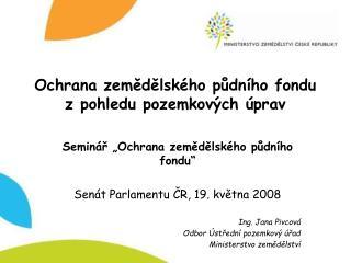 Ochrana zemědělského půdního fondu z pohledu pozemkových úprav