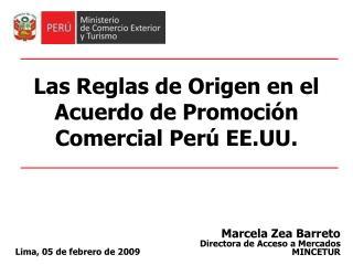 Las Reglas de Origen en el Acuerdo de Promoción Comercial Perú EE.UU.