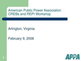 American Public Power Association CREBs and REPI Workshop