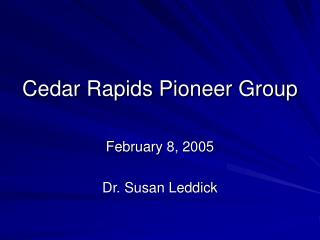 Cedar Rapids Pioneer Group