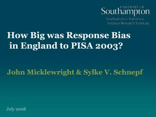 How Big was Response Bias  in England to PISA 2003?