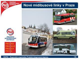 Nové midibusové linky v Praze