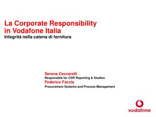 La Corporate Responsibility in Vodafone Italia  Integrità nella catena di fornitura