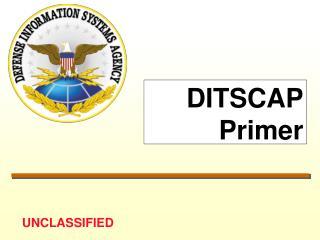 DITSCAP Primer