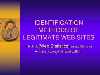 IDENTIFICATION METHODS OF LEGITIMATE WEB SITES