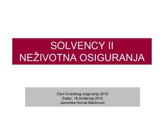 SOLVENCY II  NE�IVOTNA OSIGURANJA