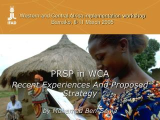 Western and Central Africa implementation workshop Bamako, 8-11 March 2005
