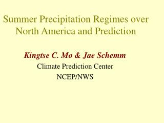 Summer Precipitation Regimes over North America and Prediction
