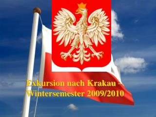 Exkursion nach Krakau – Wintersemester 2009/2010