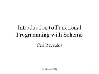 Introduction to Functional Programming with Scheme