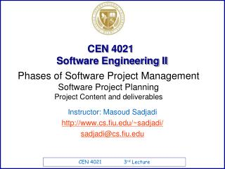 CEN  4021   Software Engineering II