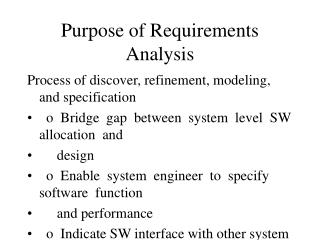 Purpose of Requirements Analysis
