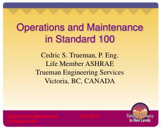 Operations and Maintenance in Standard 100