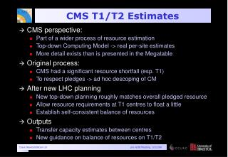 CMS T1/T2 Estimates