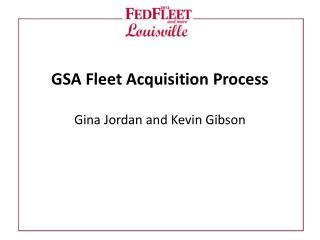 GSA  Fleet Acquisition Process