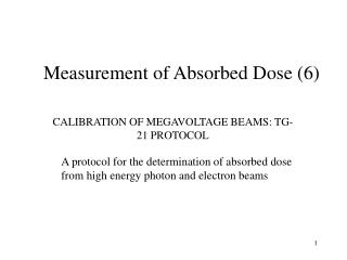Measurement of Absorbed Dose (6)