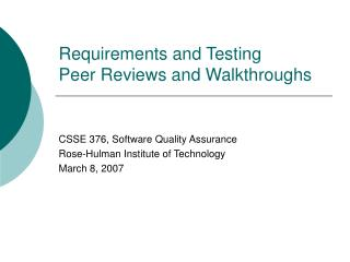 Requirements and Testing Peer Reviews and Walkthroughs