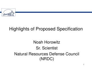 Highlights of Proposed Specification