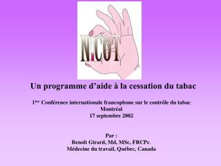 Un programme d'aide à la cessation du tabac