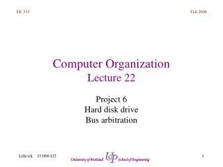 Computer Organization Lecture 22