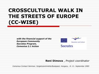 CROSSCULTURAL WALK IN THE STREETS OF EUROPE (CC-WISE)