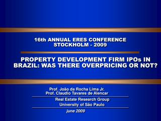16th ANNUAL ERES CONFERENCE STOCKHOLM - 2009