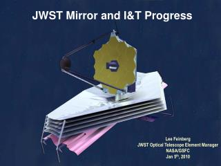 JWST Mirror and I&T Progress