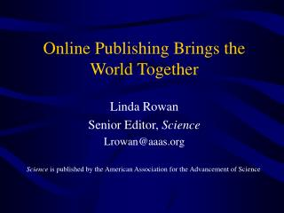 Online Publishing Brings the World Together