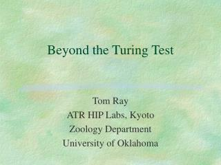 Beyond the Turing Test