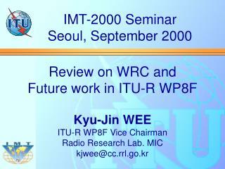 IMT-2000 Seminar Seoul, September 2000
