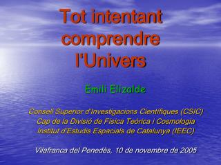 Tot intentant  comprendre  l'Univers