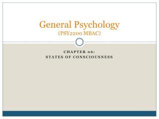 General Psychology (PSY2200 MBAC)