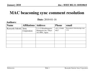 MAC beaconing sync comment resolution