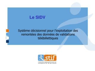 Le SIDV