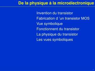 De la physique   la micro lectronique