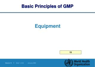 Basic Principles of GMP