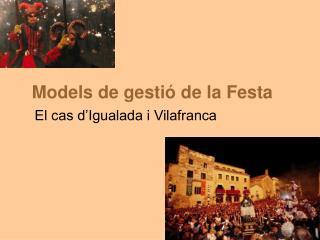 Models de gestió de la Festa