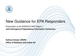 New Guidance for EPA Responders