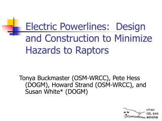 Electric Powerlines:  Design and Construction to Minimize Hazards to Raptors