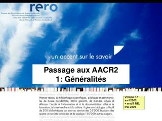 Passage aux AACR2     1: G�n�ralit�s