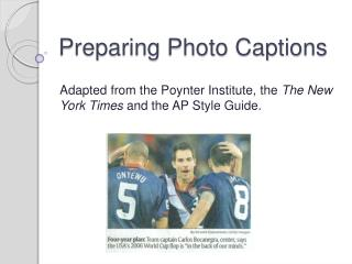 Preparing Photo Captions