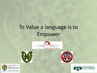 To Value a language is to Empower