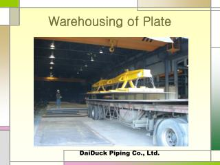 Warehousing of Plate
