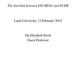 The Interlink between ESC/RESC and ECHR