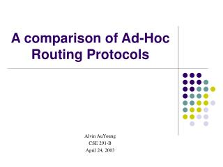 A comparison of Ad-Hoc Routing Protocols