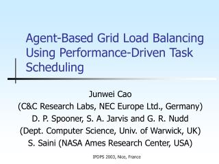 Agent-Based Grid Load Balancing Using Performance-Driven Task Scheduling