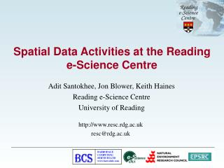 Spatial Data Activities at the Reading e-Science Centre