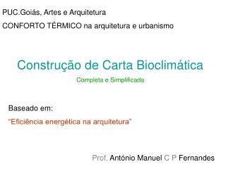 Prof.  António Manuel  C P  Fernandes