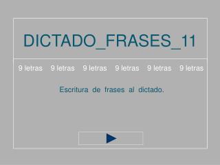 DICTADO_FRASES_11